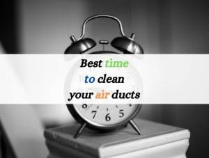 Best-time-to-clean-air-ducts